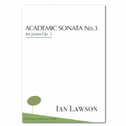 Academic Sonata No. 3 (for piano) IAN LAWSON